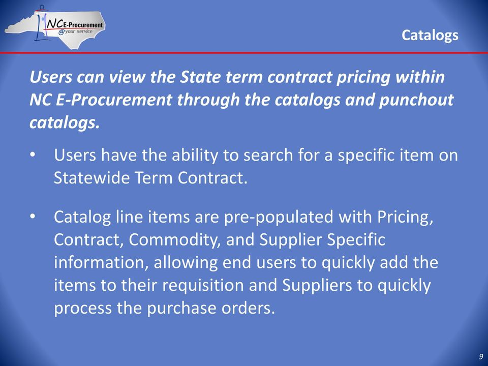 Catalog line items are pre-populated with Pricing, Contract, Commodity, and Supplier Specific information,