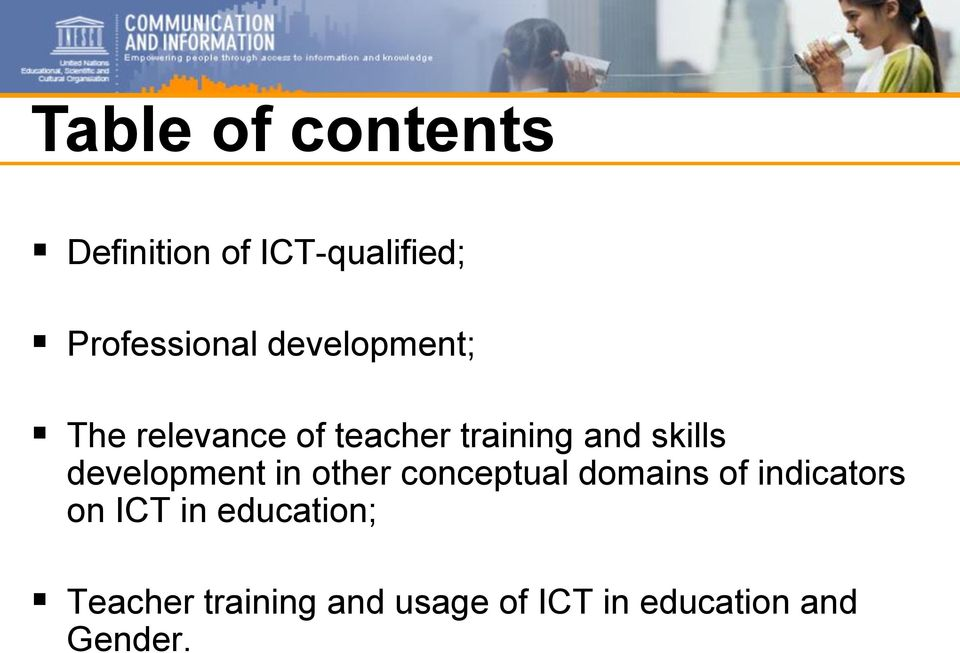 development in other conceptual domains of indicators on ICT