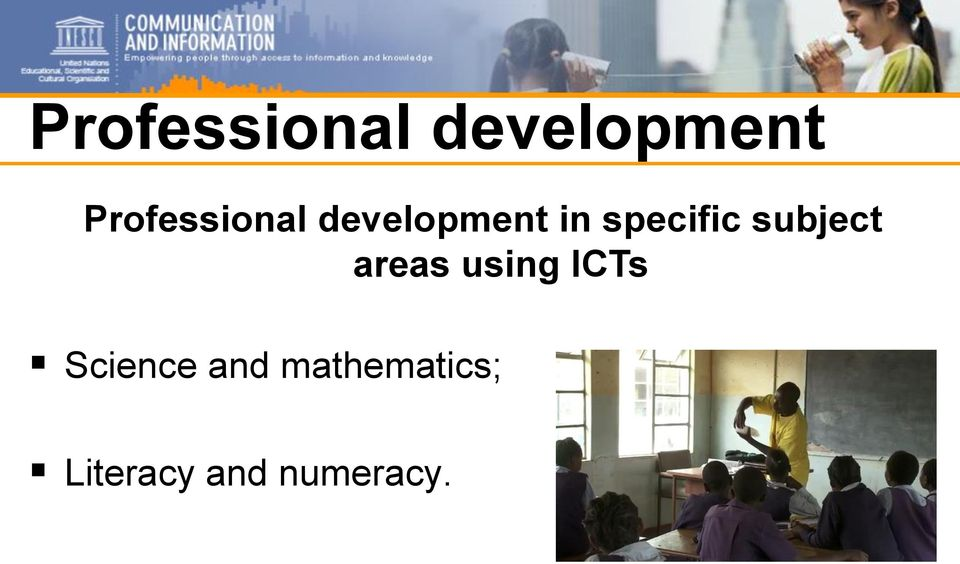 ICTs Science and mathematics;