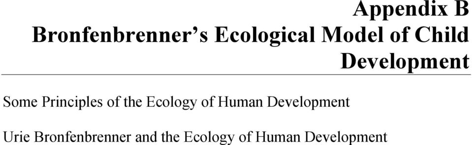 of the Ecology of Human Development Urie
