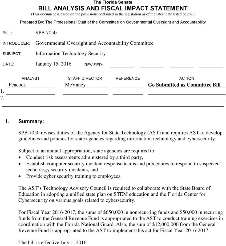 Technology Security DATE: January 15, 2016 REVISED: 1. 2. ANALYST STAFF DIRECTOR REFERENCE ACTION Peacock McVaney Go Submitted as Committee Bill I.