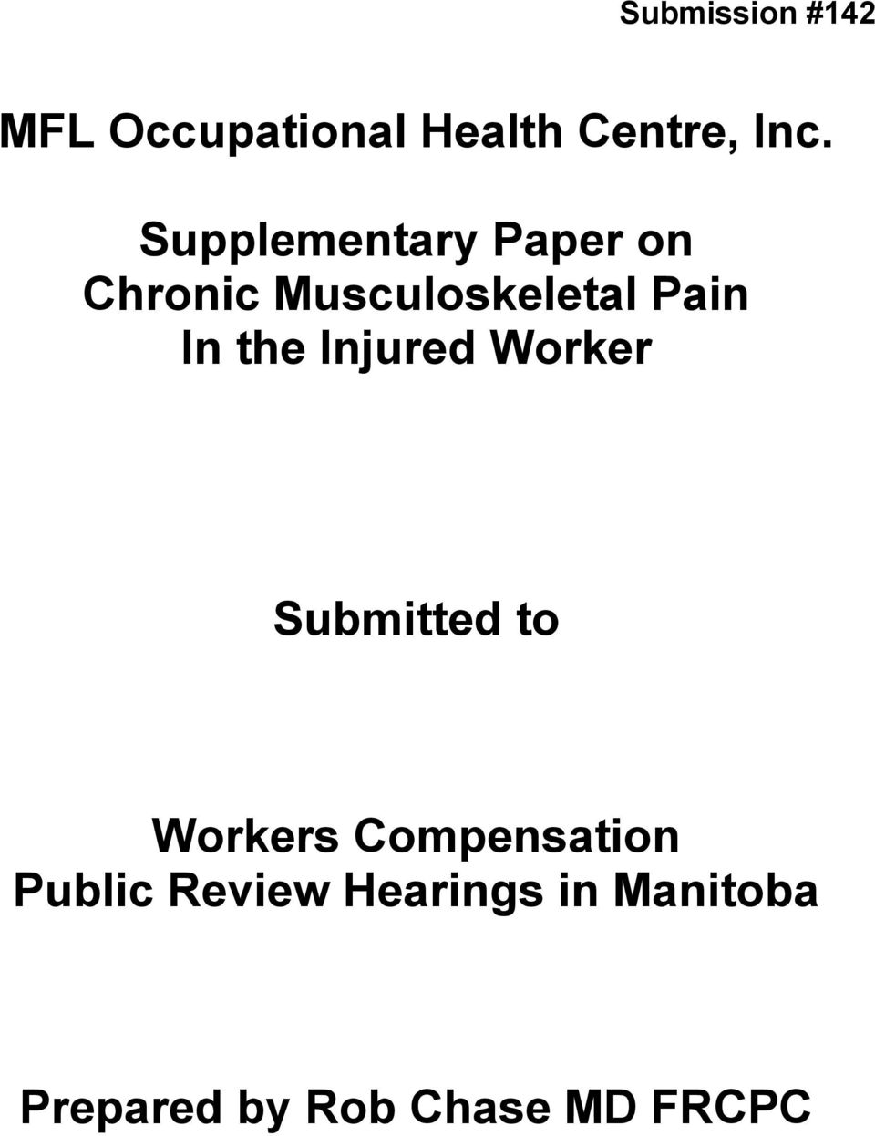 the Injured Worker Submitted to Workers Compensation