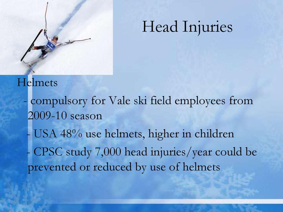 helmets, higher in children - CPSC study 7,000 head