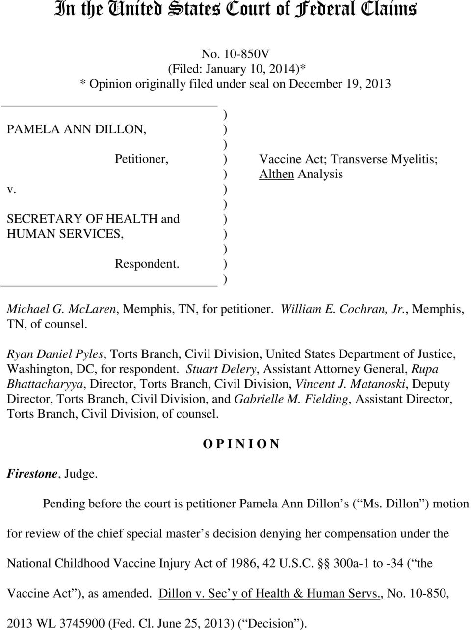 , Memphis, TN, of counsel. Ryan Daniel Pyles, Torts Branch, Civil Division, United States Department of Justice, Washington, DC, for respondent.