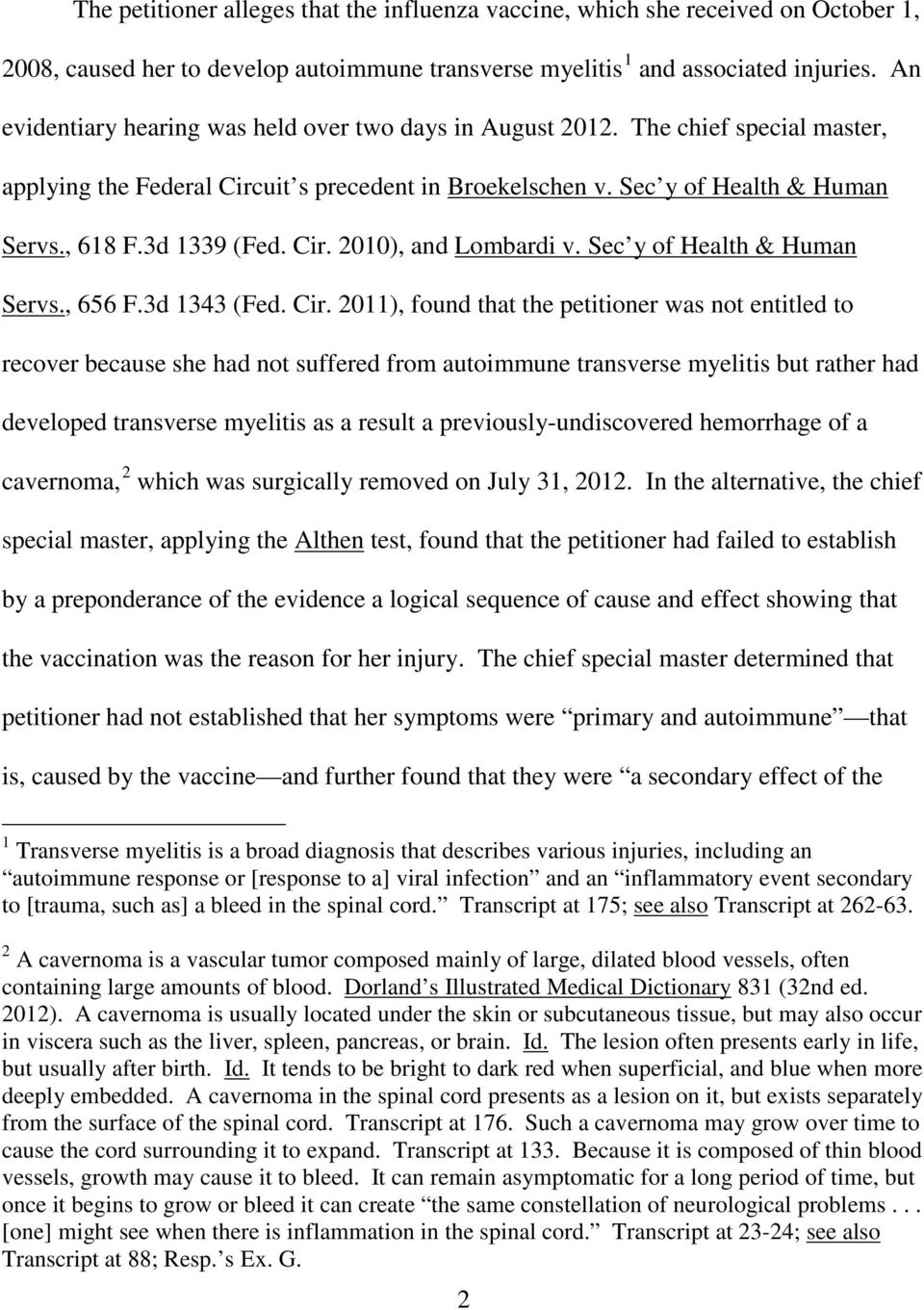 Cir. 2010, and Lombardi v. Sec y of Health & Human Servs., 656 F.3d 1343 (Fed. Cir.