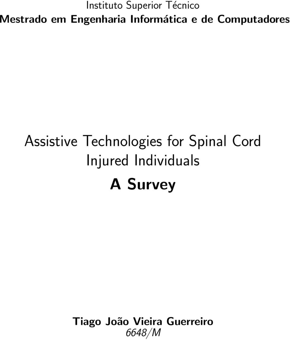 Assistive Technologies for Spinal Cord