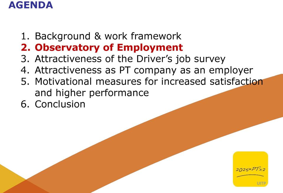 Attractiveness of the Driver s job survey 4.