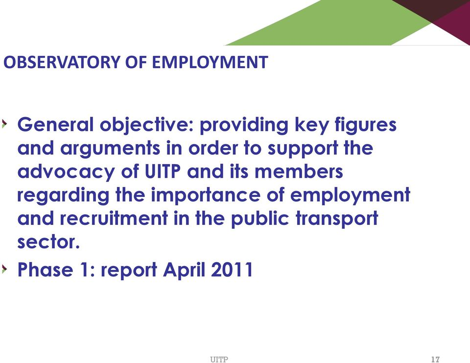 its members regarding the importance of employment and