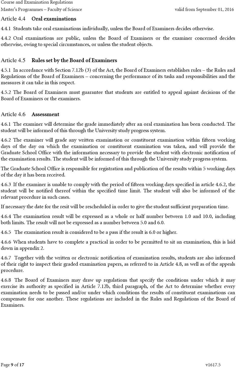 12b (3) of the Act, the Board of Examiners establishes rules the Rules and Regulations of the Board of Examiners concerning the performance of its tasks and responsibilities and the measures it can