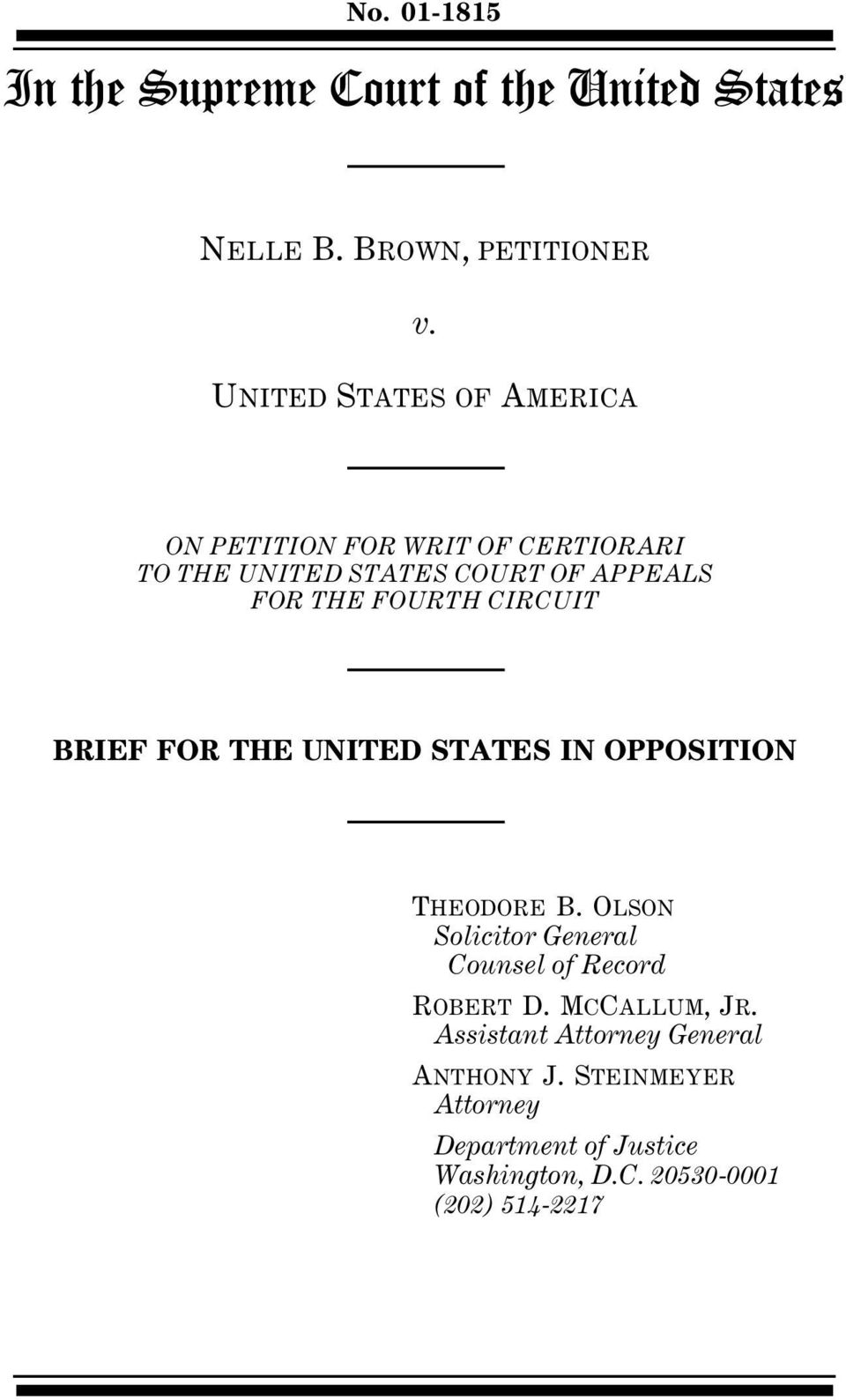 FOURTH CIRCUIT BRIEF FOR THE UNITED STATES IN OPPOSITION THEODORE B.