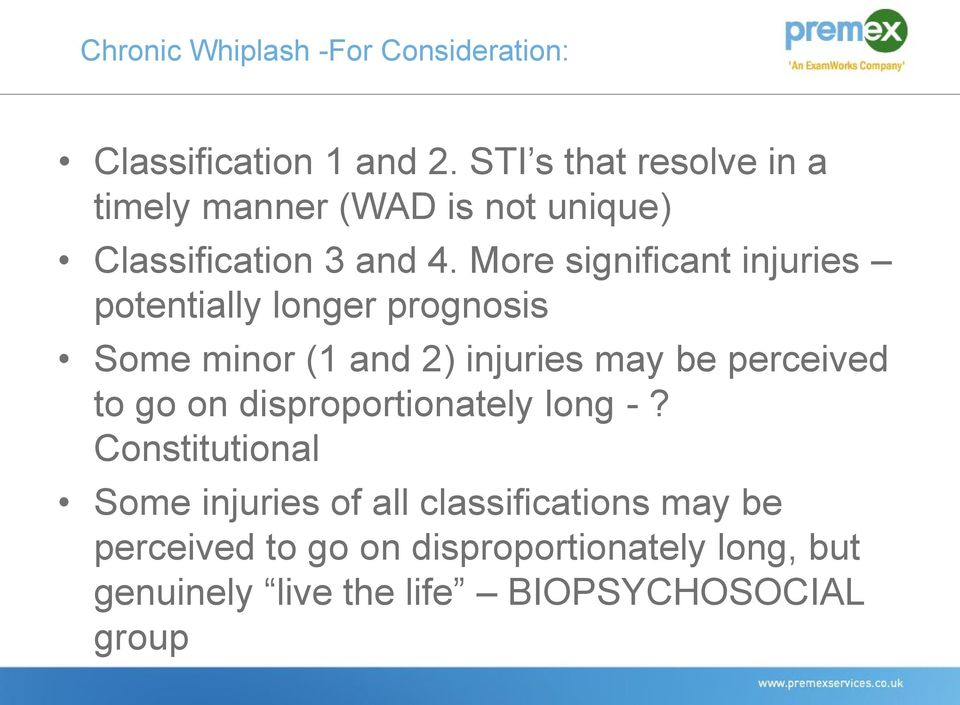More significant injuries potentially longer prognosis Some minor (1 and 2) injuries may be perceived to go
