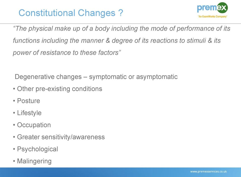 manner & degree of its reactions to stimuli & its power of resistance to these factors