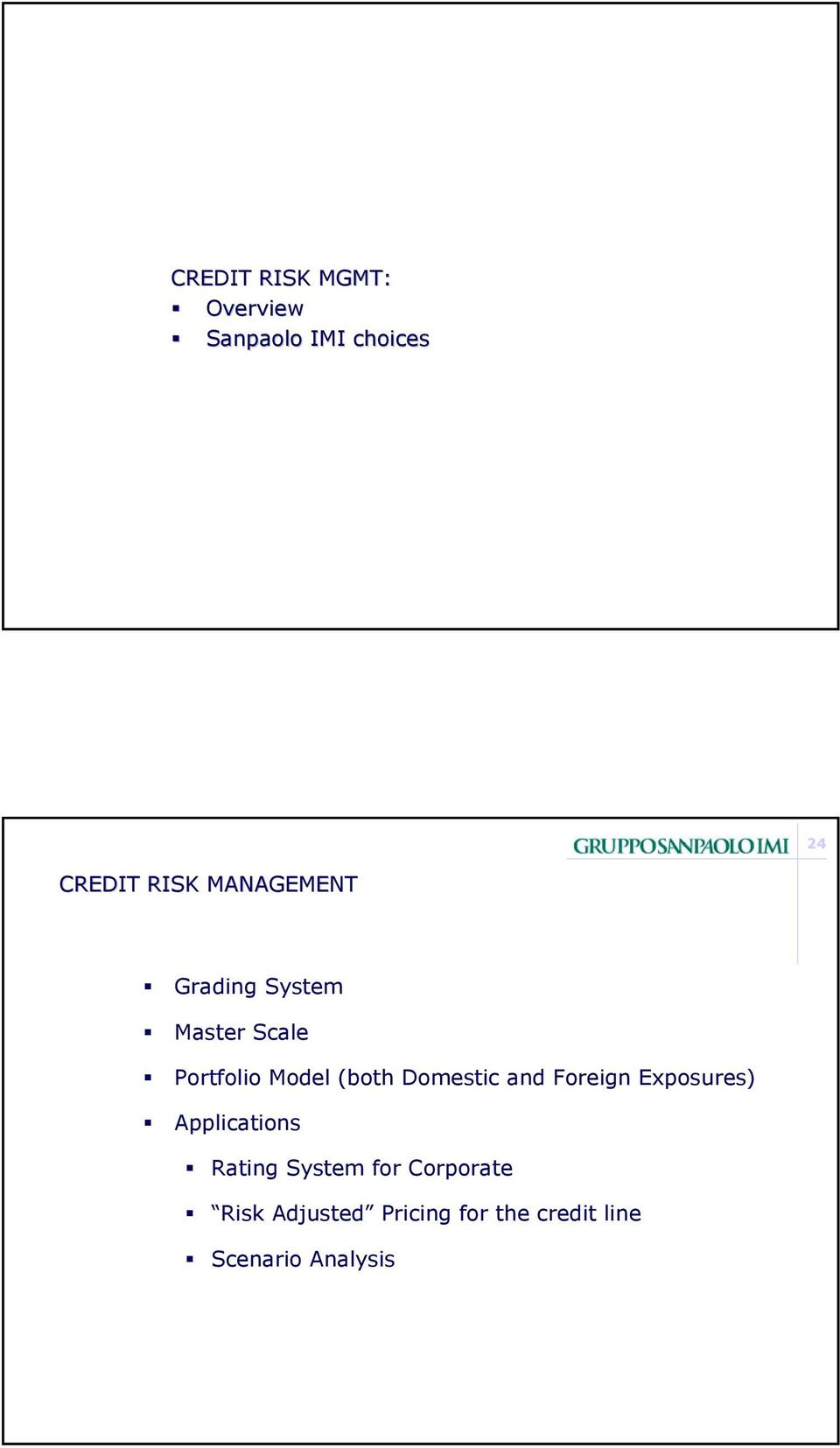Domestic and Foreign Exposures) Applications Rating System for