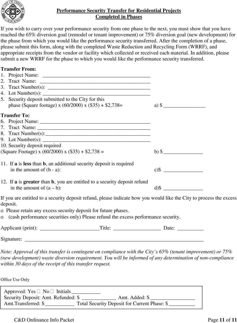 After the completion of a phase, please submit this form, along with the completed Waste Reduction and Recycling Form (WRRF), and appropriate receipts from the vendor or facility which collected or