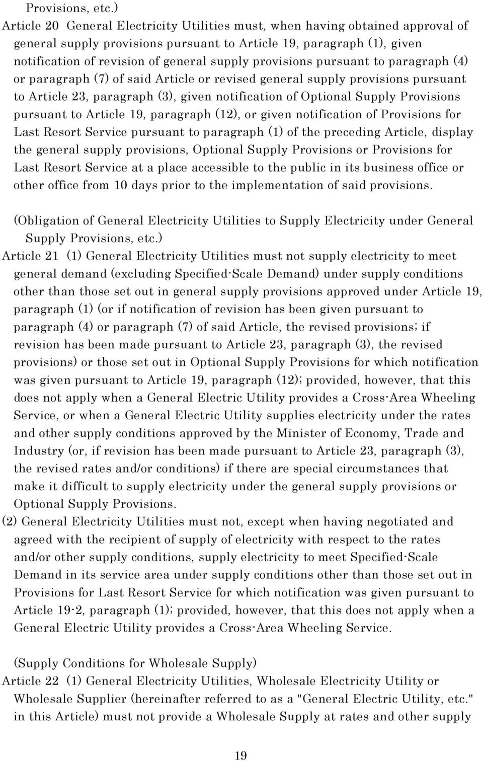 provisions pursuant to paragraph (4) or paragraph (7) of said Article or revised general supply provisions pursuant to Article 23, paragraph (3), given notification of Optional Supply Provisions