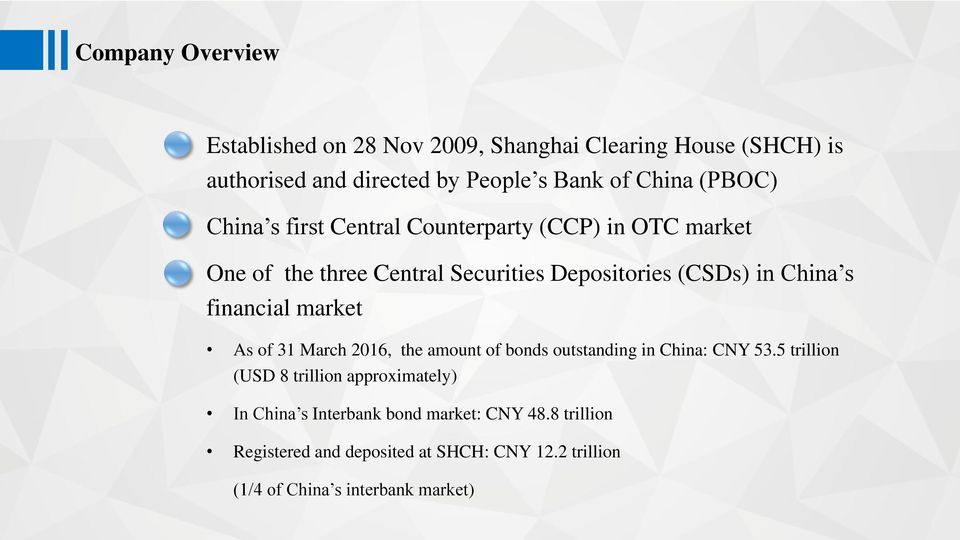 financial market As of 31 March 2016, the amount of bonds outstanding in China: CNY 53.