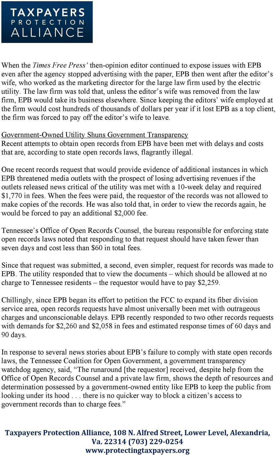Since keeping the editors wife employed at the firm would cost hundreds of thousands of dollars per year if it lost EPB as a top client, the firm was forced to pay off the editor s wife to leave.