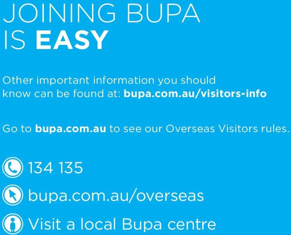 au/visitors-info Go to bupa.com.