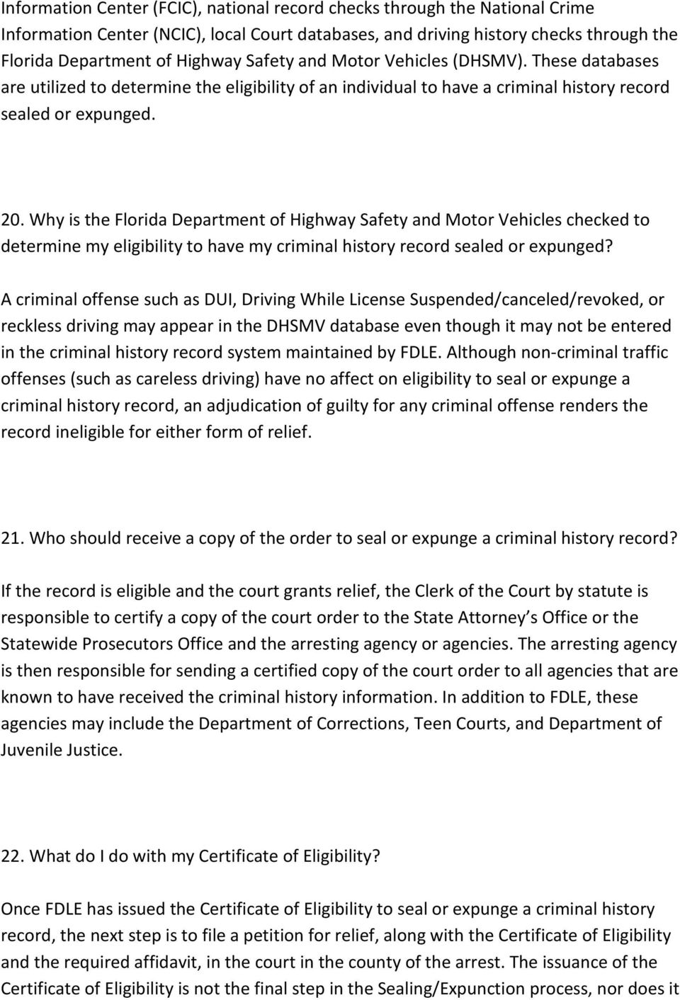 Why is the Florida Department of Highway Safety and Motor Vehicles checked to determine my eligibility to have my criminal history record sealed or expunged?