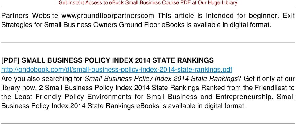 com/dl/small-business-policy-index-2014-state-rankings.pdf Are you also searching for Small Business Policy Index 2014 State Rankings?