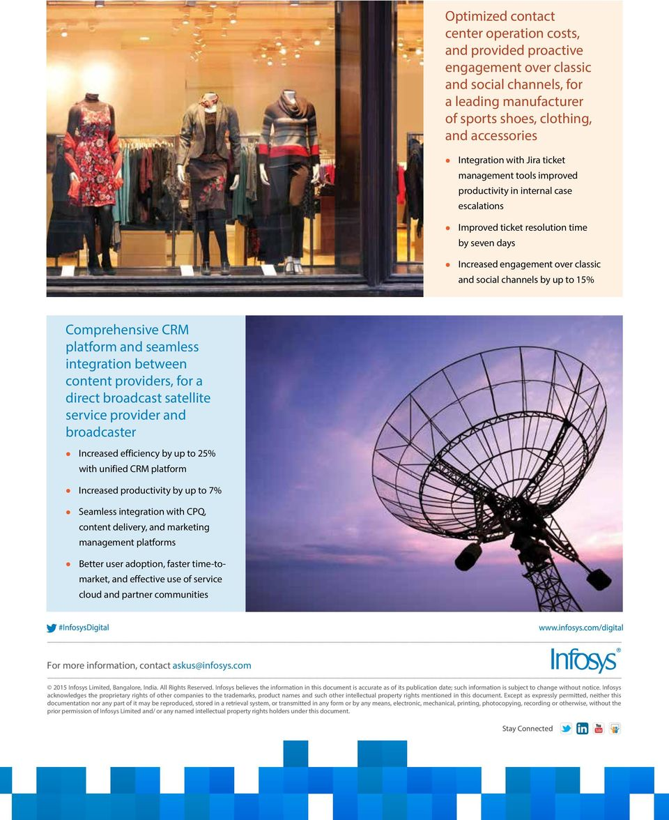 Comprehensive CRM platform and seamless integration between content providers, for a direct broadcast satellite service provider and broadcaster Increased efficiency by up to 25% with unified CRM