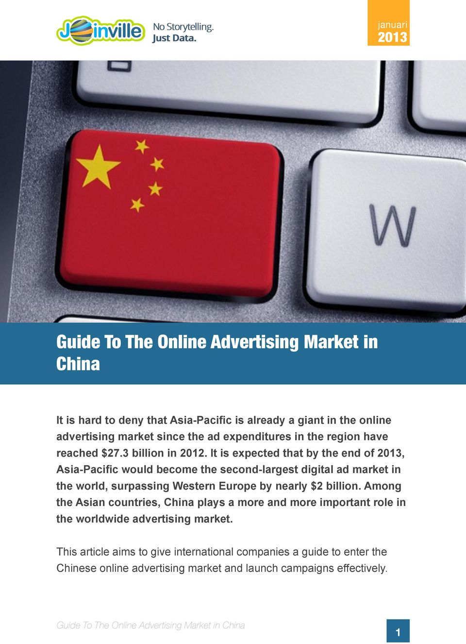 It is expected that by the end of, Asia-Pacific would become the second-largest digital ad market in the world, surpassing Western Europe by nearly $2