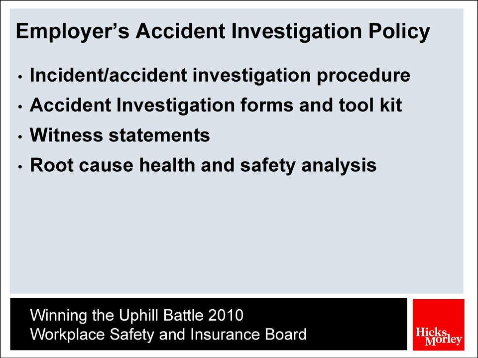 Accident Investigation forms and tool kit