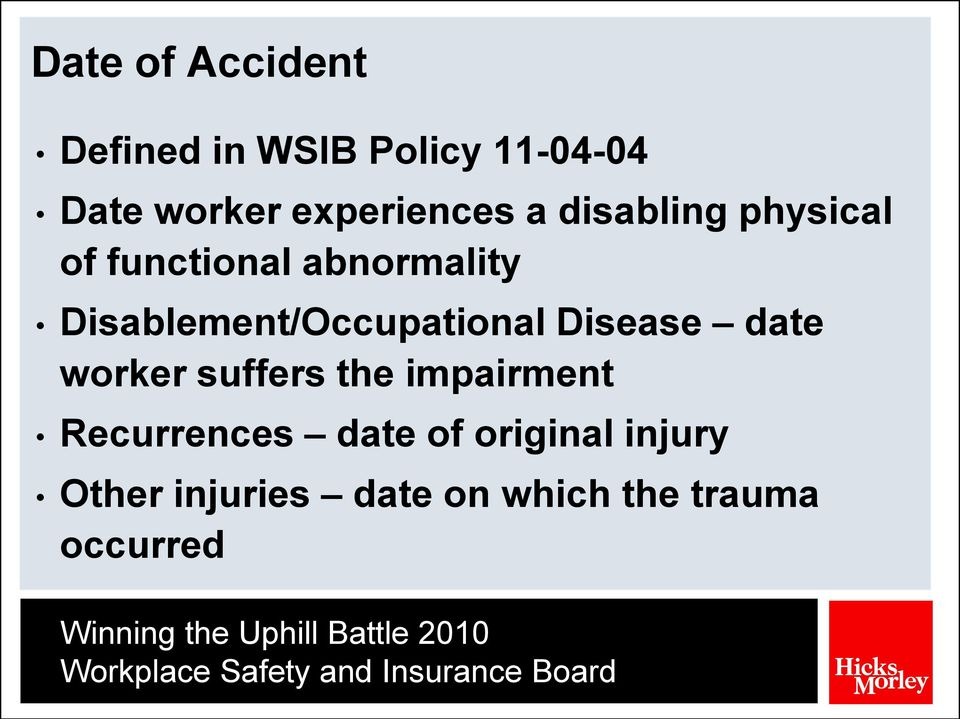 Disablement/Occupational Disease date worker suffers the impairment