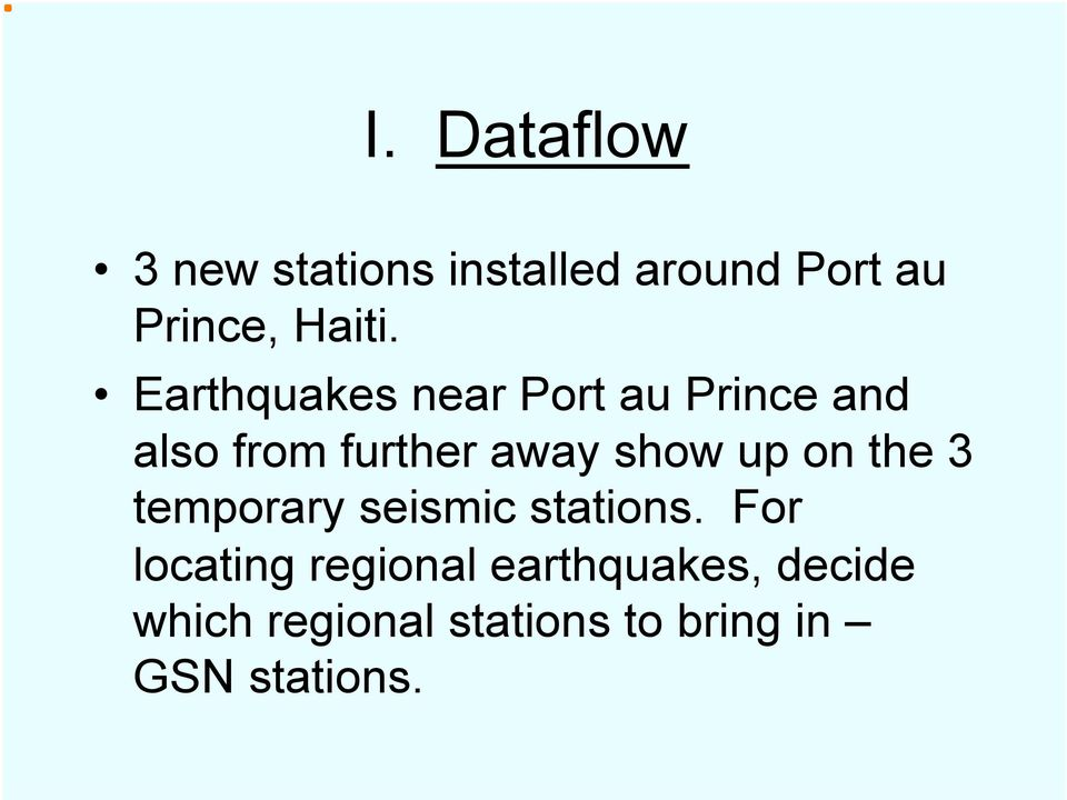 up on the 3 temporary seismic stations.