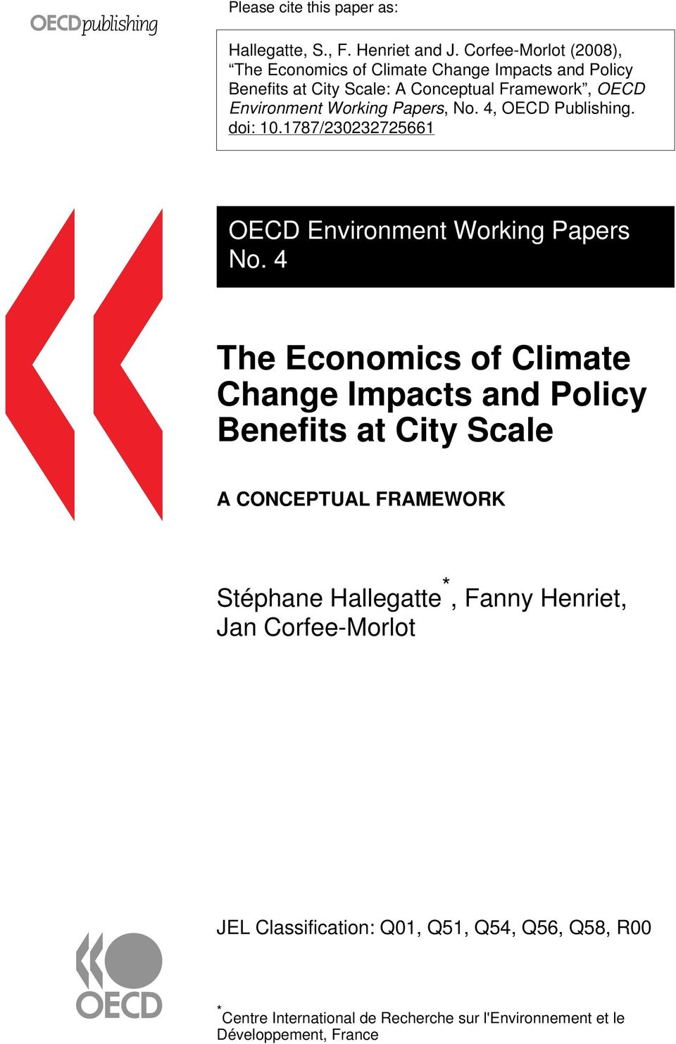 Papers, No. 4, OECD Publishing. doi: 10.1787/230232725661 OECD Environment Working Papers No.