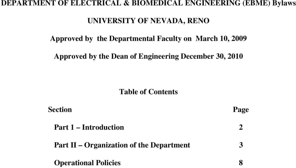 by the Dean of Engineering December 30, 2010 Table of Contents Section Page