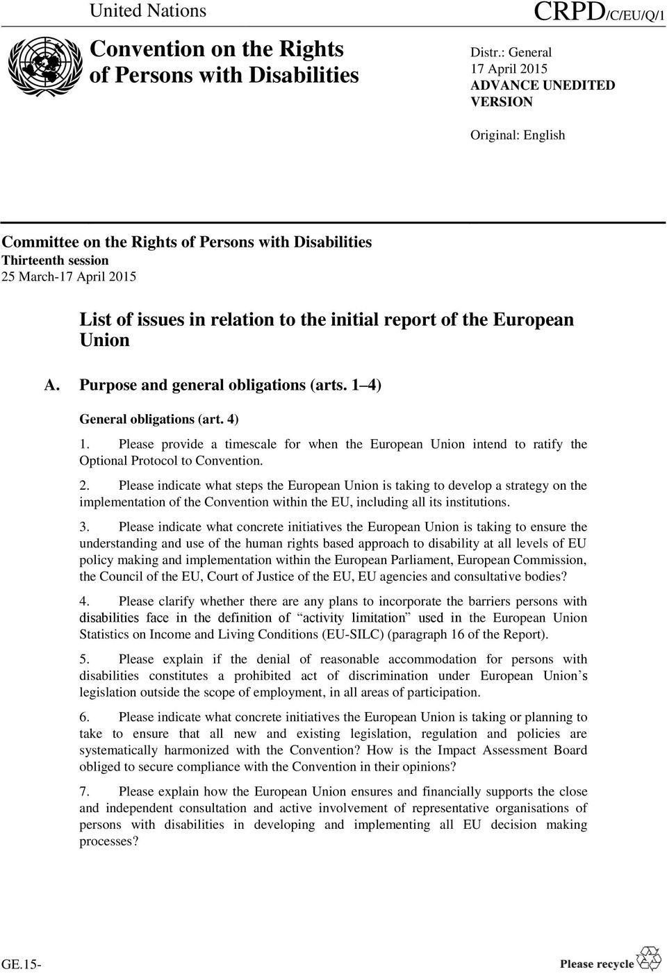 initial report of the European Union A. Purpose and general obligations (arts. 1 4) General obligations (art. 4) 1.