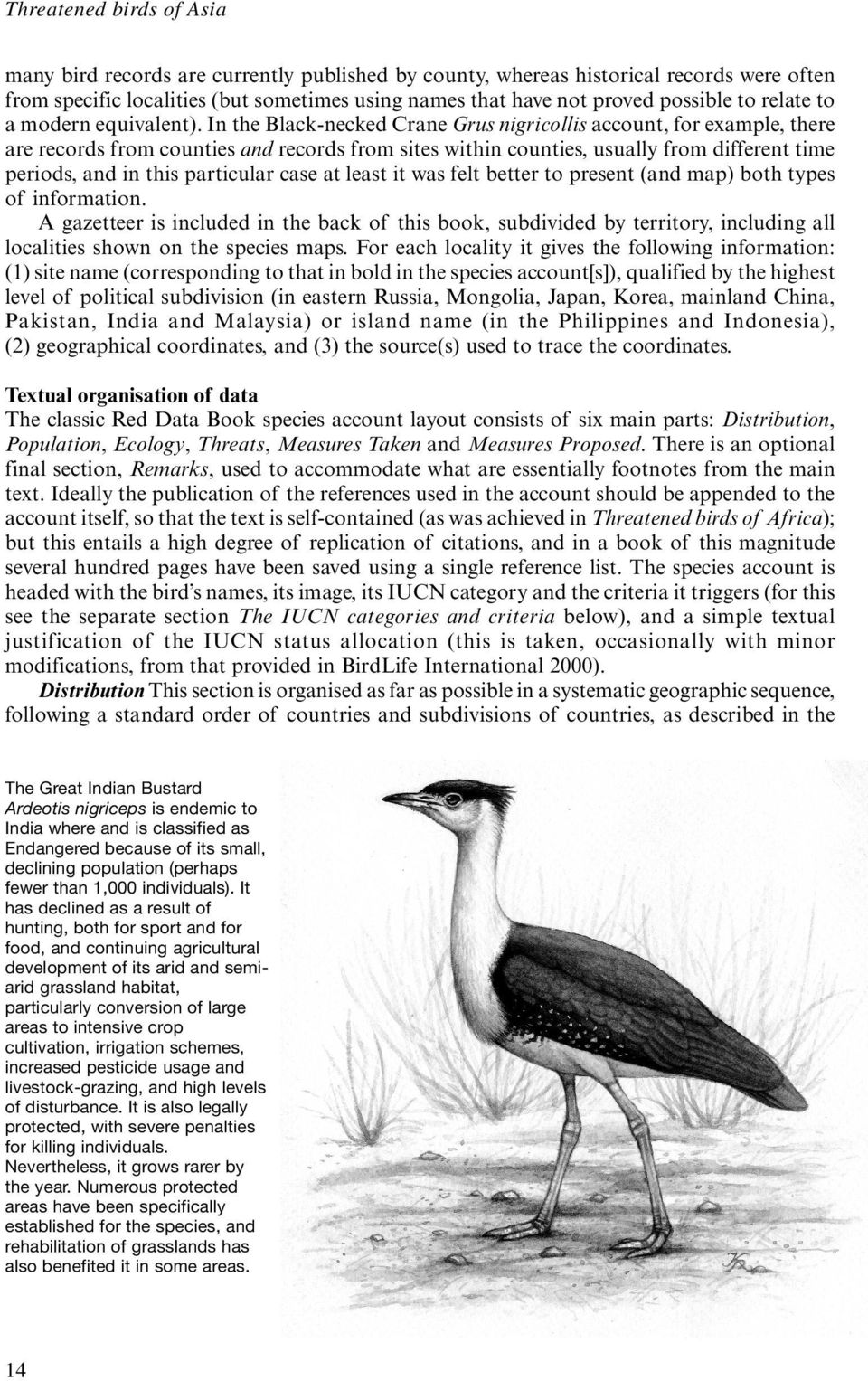 In the Black-necked Crane Grus nigricollis account, for example, there are records from counties and records from sites within counties, usually from different time periods, and in this particular