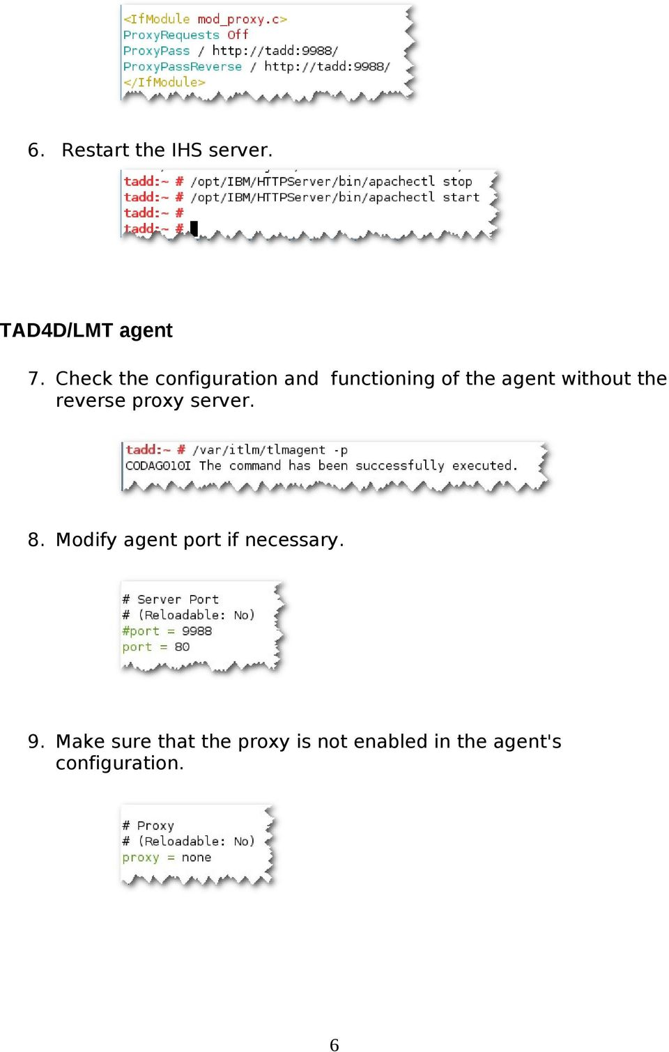 the reverse proxy server. 8. Modify agent port if necessary.