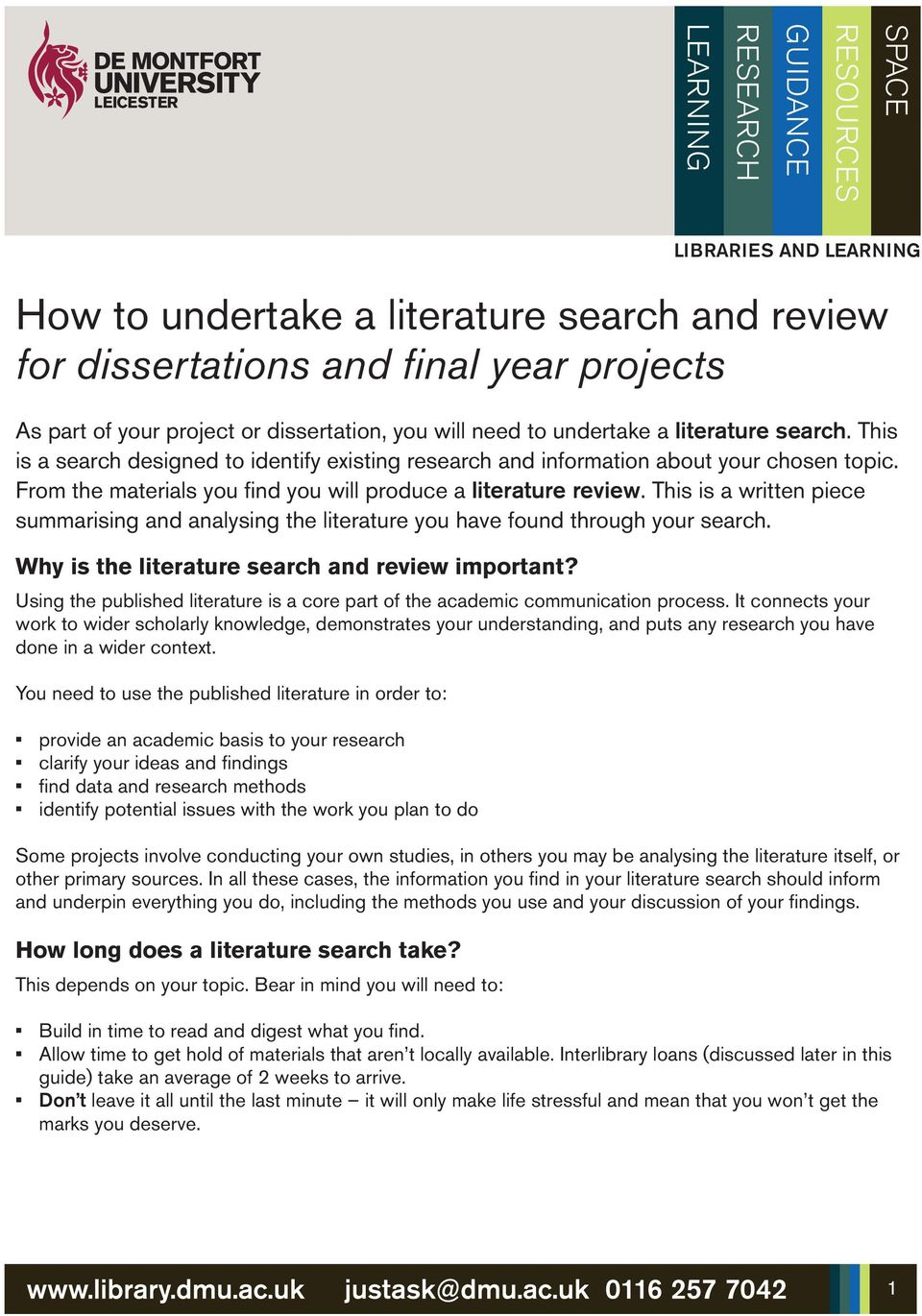 This is a written piece summarising and analysing the literature you have found through your search. Why is the literature search and review important?