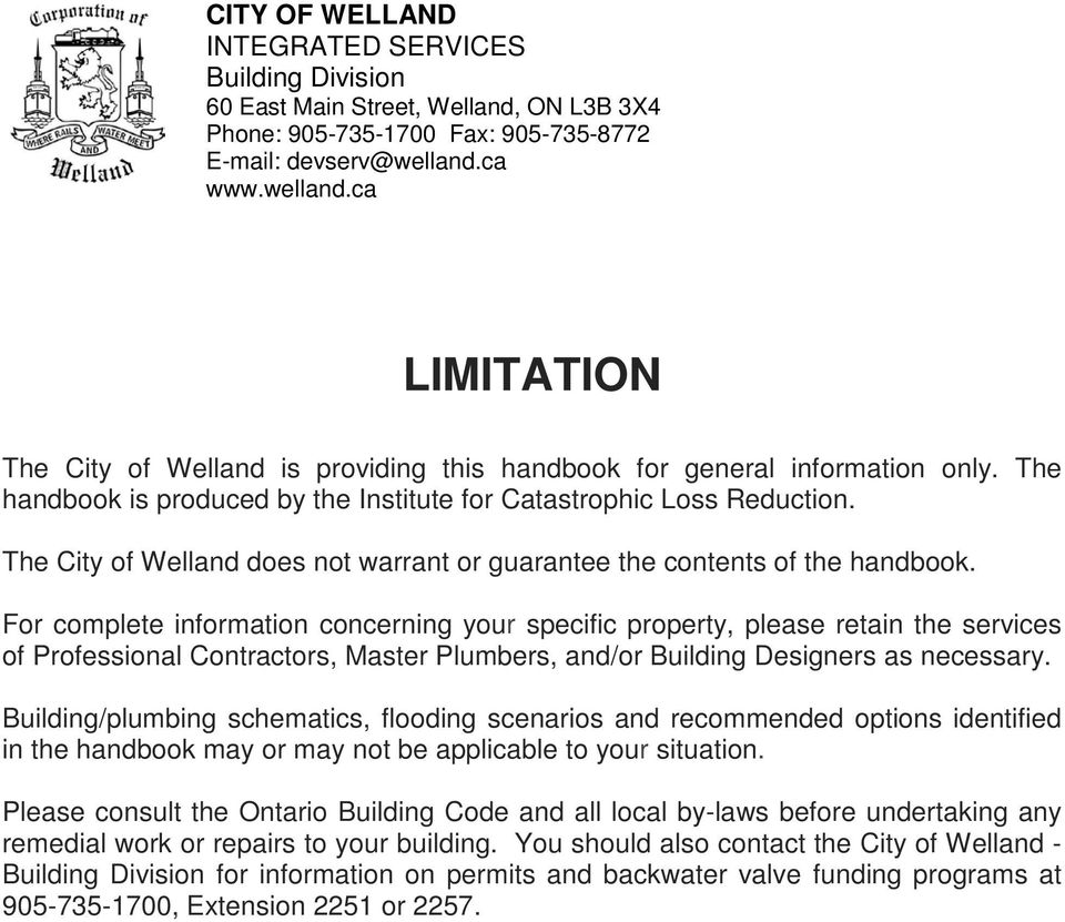 The City of Welland does not warrant or guarantee the contents of the handbook.