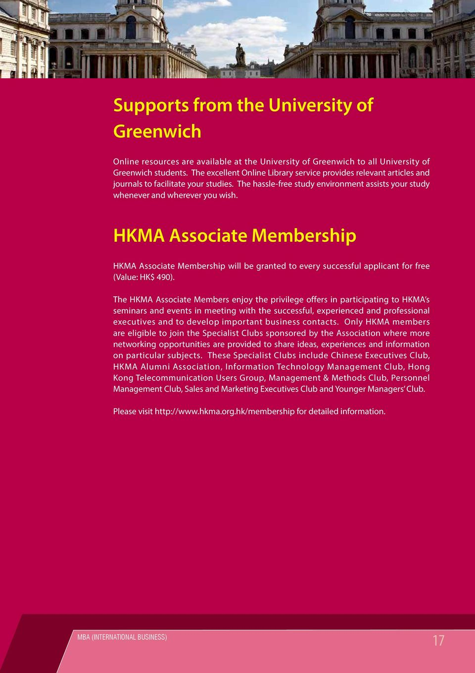 HKMA Associate Membership HKMA Associate Membership will be granted to every successful applicant for free (Value: HK$ 490).