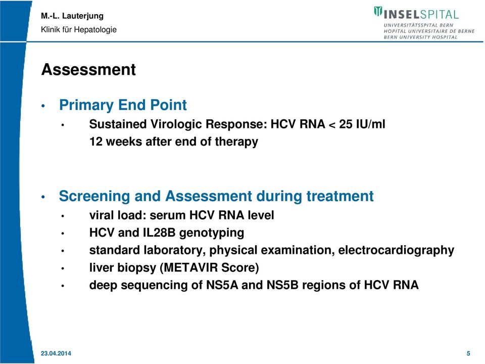 level HCV and IL28B genotyping standard laboratory, physical examination,