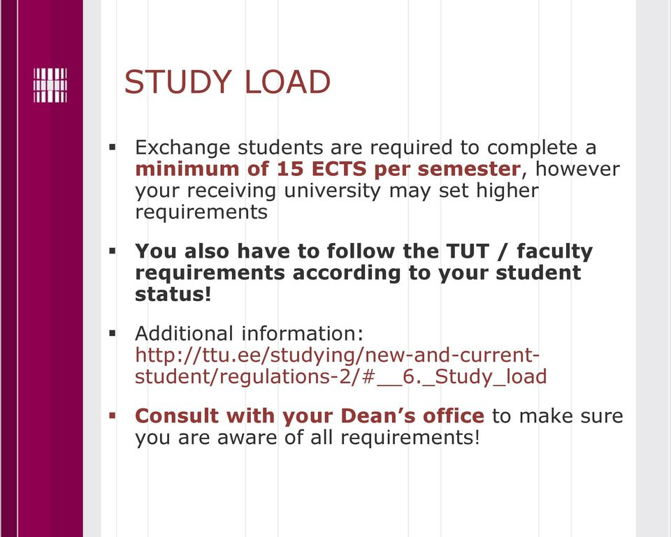 according to your student status! Additional information: http://ttu.