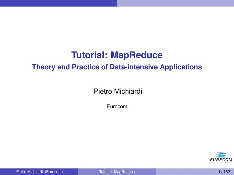Applications Pietro Michiardi Eurecom