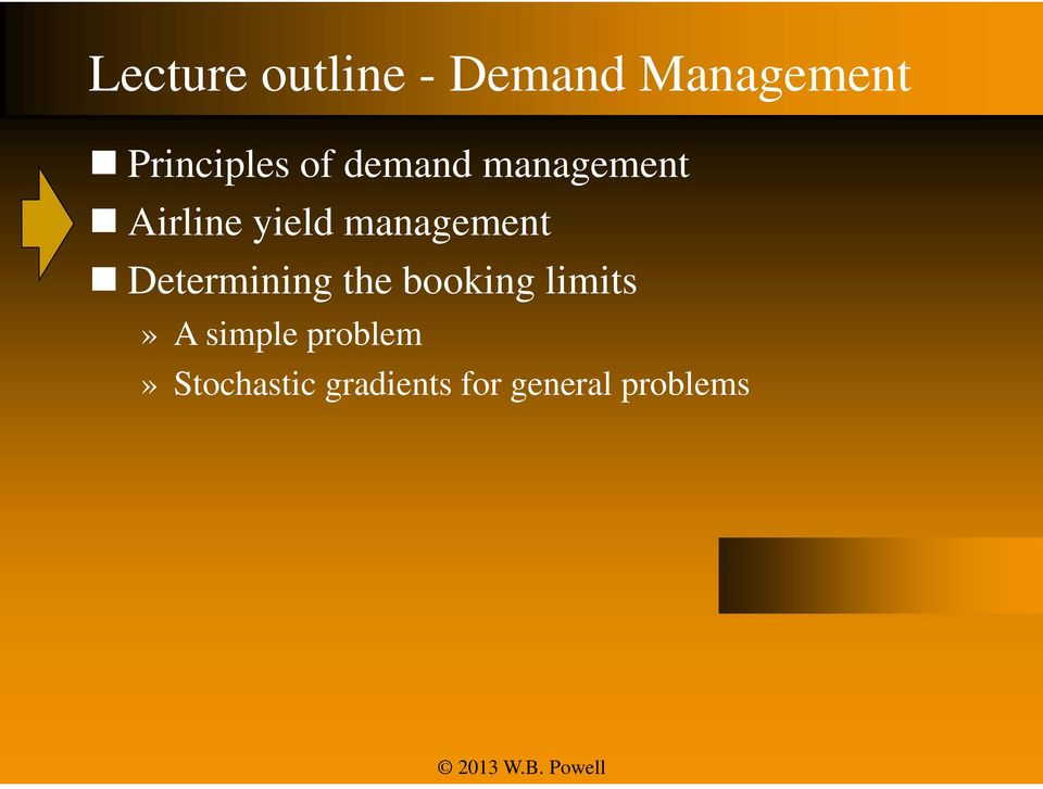 management Determining the booking limits» A