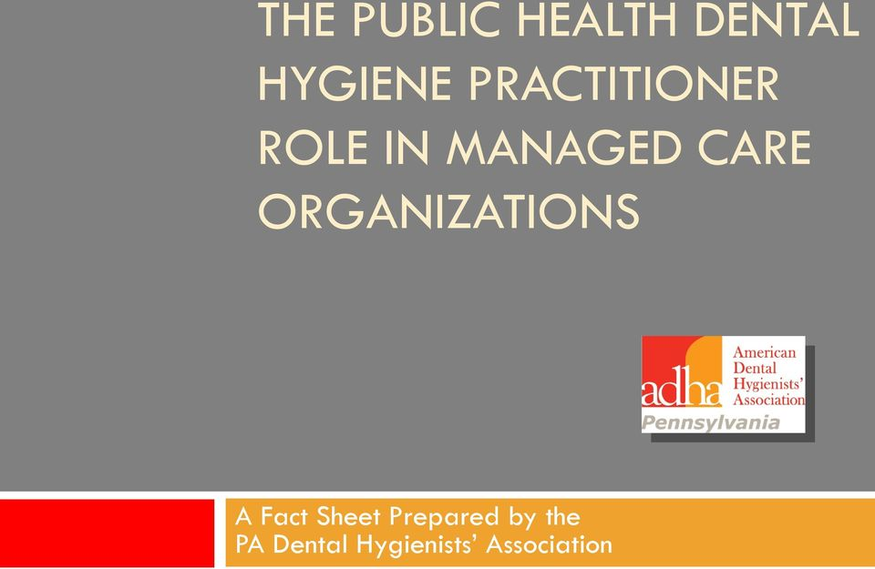 ORGANIZATIONS A Fact Sheet Prepared
