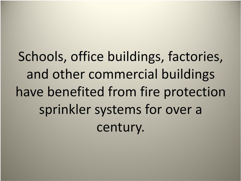 buildings have benefited from fire