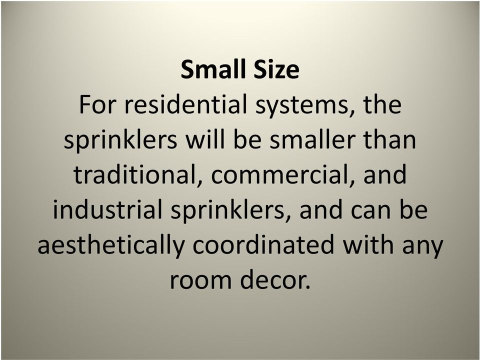 commercial, and industrial sprinklers, and