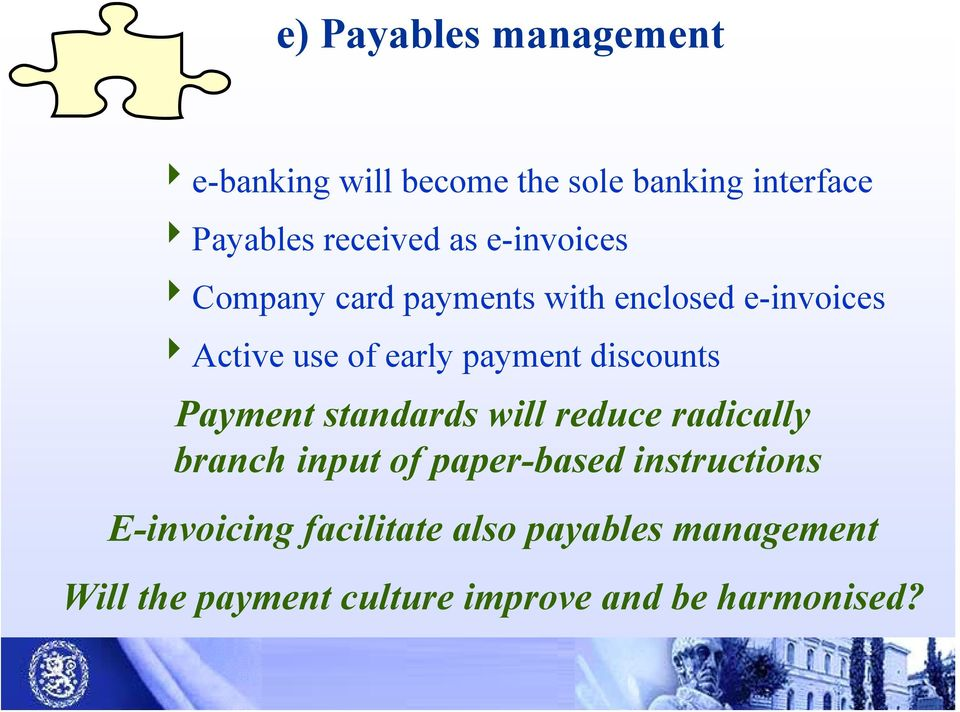 discounts Payment standards will reduce radically branch input of paper-based instructions