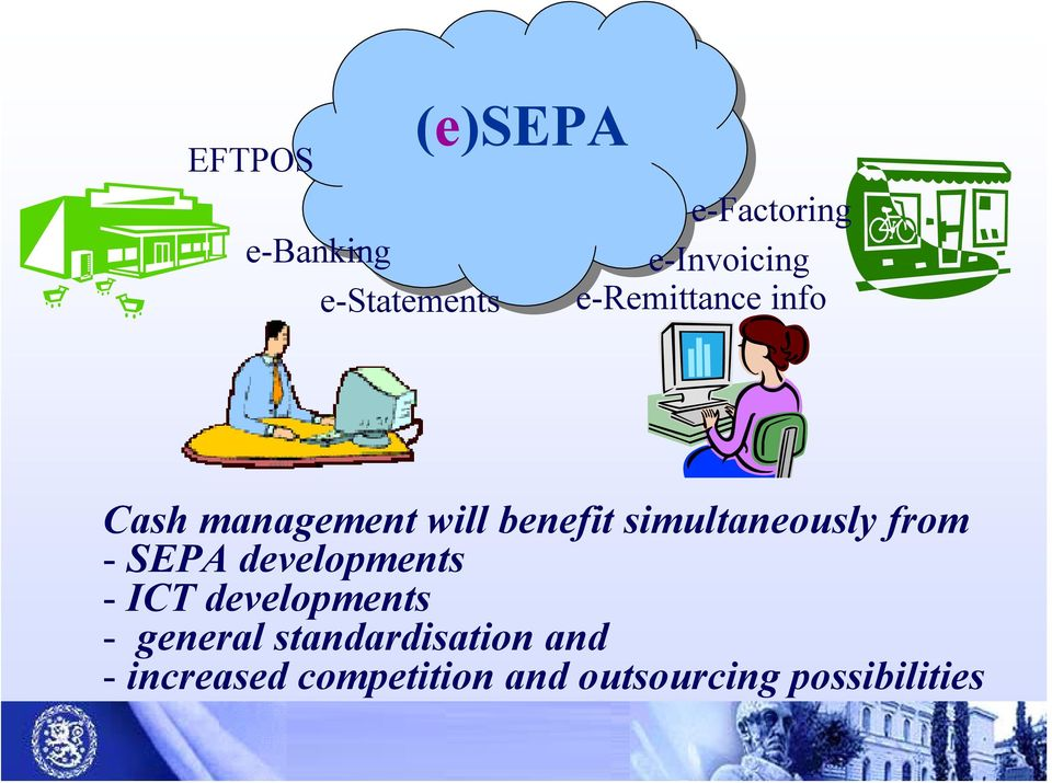 from - SEPA developments - ICT developments - general