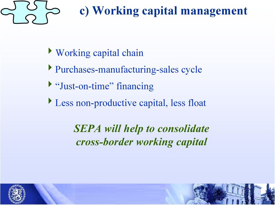 financing 4Less non-productive capital, less float
