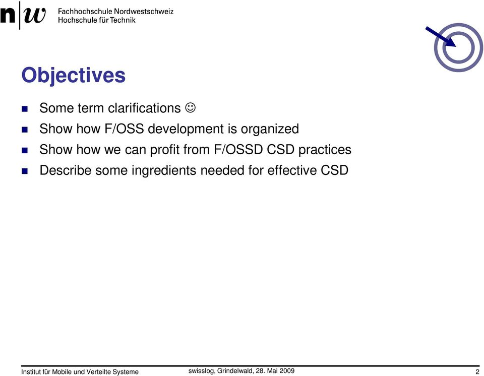 F/OSSD CSD practices Describe some ingredients needed