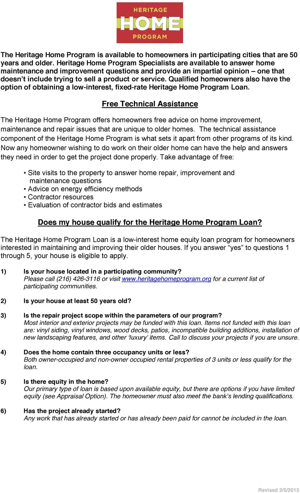 obtaining a low-interest, fixed-rate Heritage Home Program Loan.