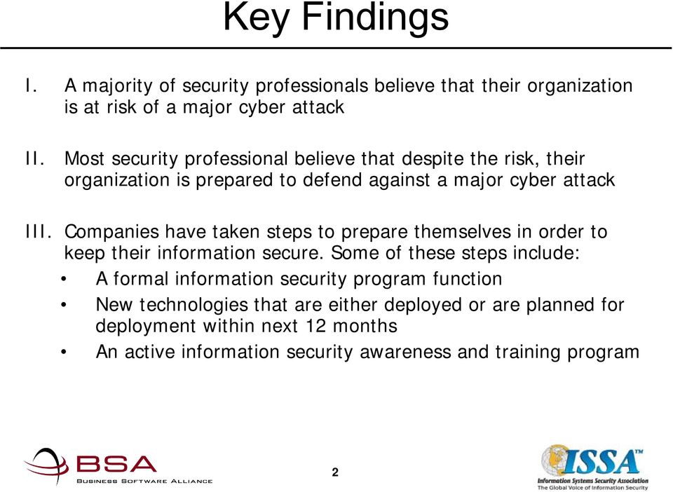 Companies have taken steps to prepare themselves in order to keep their information secure.